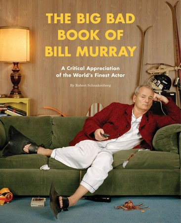 Read This: The Big Bad Book of Bill Murray