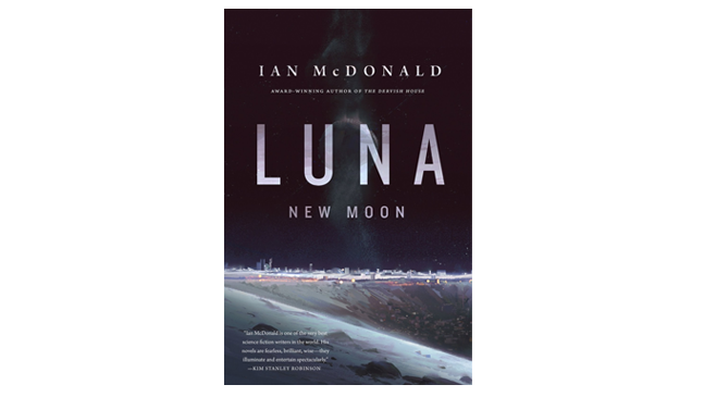 Luna: New Moon Outdoes The Moon Is A Harsh Mistress
